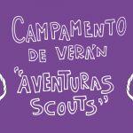 aventuras scouts